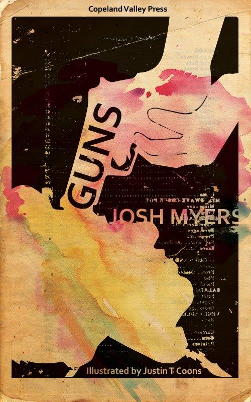 COVER REVEAL - GUNS by Josh Myers